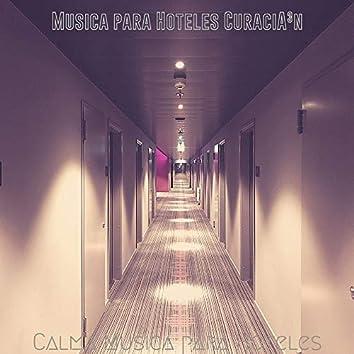 Calma Musica para Hoteles