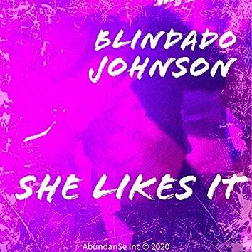 She Likes It (feat. J Extra)