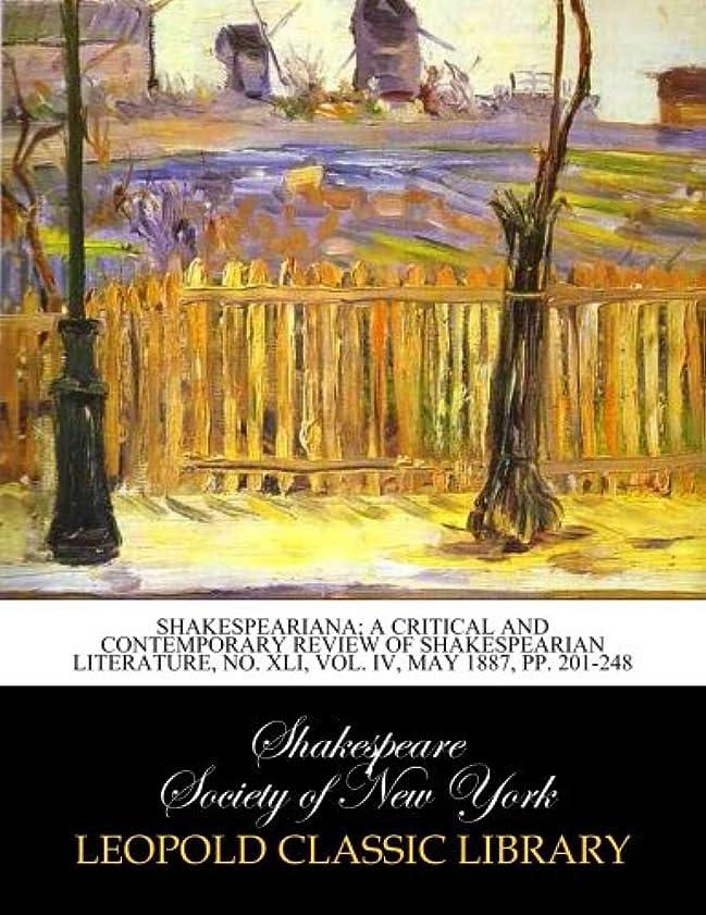 役職割り当てるサーキットに行くShakespeariana; a critical and contemporary review of Shakespearian literature, No. XLI, Vol. IV, may 1887, pp. 201-248