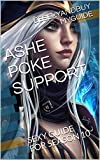 ASHE POKE SUPPORT: SEXY GUIDE FOR SEASON 10 (LOL GUIDE Book 29) (English Edition)