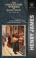 The Collected Works of Henry James, Vol. 15 (of 36): Picture and Text; A Small Boy and Others (Throne Classics)