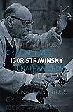 Igor Stravinsky (Critical Lives) (English Edition)