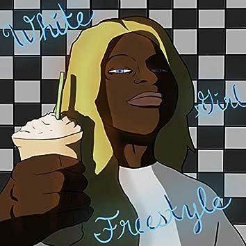 White Girl Freestyle