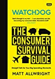 Watchdog: The Consumer Survival Guide (English Edition)
