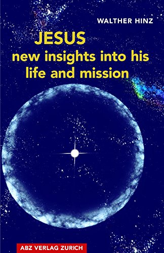 Jesus - New Insights Into His Life And Mission by Walther Hinz ebook deal