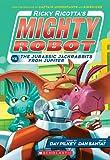 Ricky Ricotta's Mighty Robot vs. The Jurassic Jackrabbits From Jupiter (Ricky Ricotta #5)