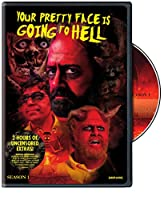 Your Pretty Face Is Going to Hell: Season One [DVD]