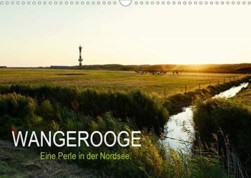 Wangerooge – Eine Perle in der Nordsee. (Wandkalender 2021 DIN A3 quer)