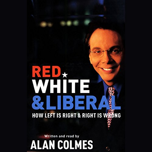 Red, White & Liberal audiobook cover art