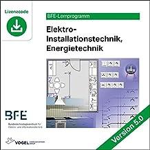 Elektro-Installationstechnik (Energietechnik): Version 5 (BFE-Lernprogramm)