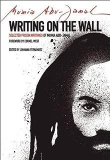 Writing on the Wall: Selected Prison Writings of Mumia Abu-Jamal (City Lights Open Media)