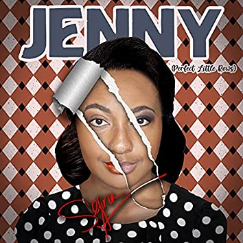 Jenny (Perfect Little Rows)