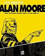 Alan Moore - Les inédits d'Alan Moore