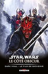 Star Wars - Le Côté obscur T15 - Dark Maul - Le Fils de Dathomir de Juan Frigeri