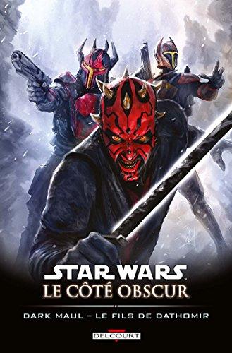 Star Wars - Le Côté obscur T15: Dark Maul - Le Fils de Dathomir