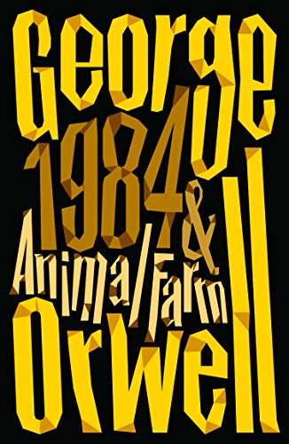 Animal Farm and 1984 Nineteen Eighty-Four: The International Best Selling Classics