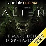 Alien - Il mare della disperazione. La serie completa