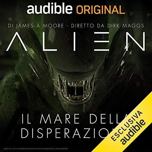 Alien - Il mare della disperazione. La serie completa copertina
