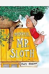Mindful Mr Sloth Paperback