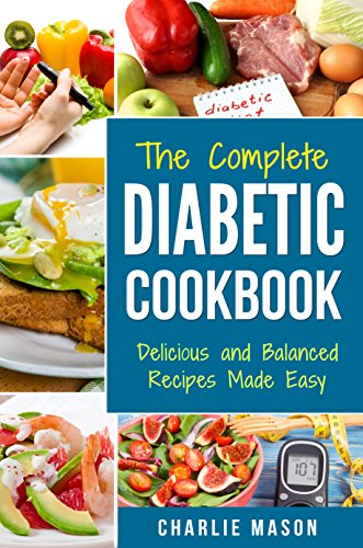 Amazon Com Diabetic Cookbook Healthy Meal Plans For Type 1 Type 2 Diabetes Cookbook Easy Healthy Recipes Diet