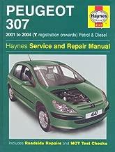 Peugeot 307 Petrol and Diesel Service and Repair Manual: 2001-2004 (Haynes Service and Repair Manuals)