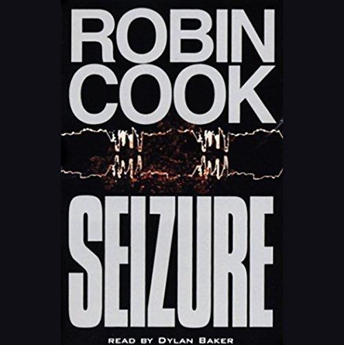 Seizure                   De :                                                                                                                                 Robin Cook                               Lu par :                                                                                                                                 Dylan Baker                      Durée : 6 h et 31 min     Pas de notations     Global 0,0