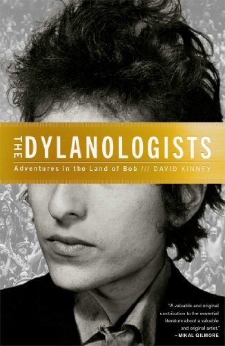 Image of The Dylanologists: Adventures in the Land of Bob