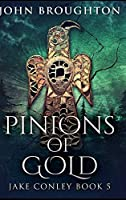 Pinions Of Gold