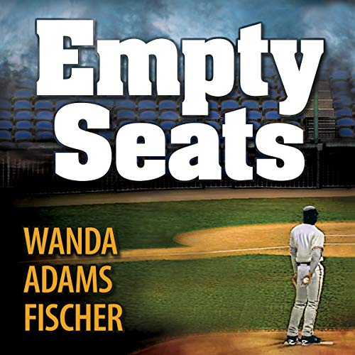 Empty Seats Audiobook By Wanda Adams Fischer cover art