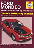 Ford Mondeo Petrol and Diesel Service and Repair Manual: 2003 to 2007 (Service & repair manuals)
