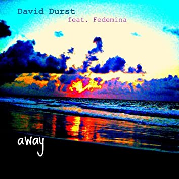 Away (feat. Fedemina)