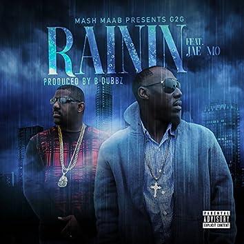 Rainin' (feat. Jae Mo)