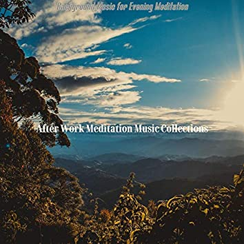 Background Music for Evening Meditation