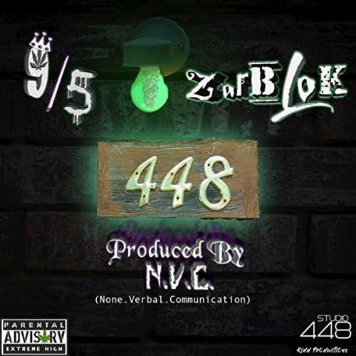 The 448 Boyz, Zarblok & 9/5