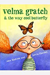 Velma Gratch and the Way Cool Butterfly Kindle Edition