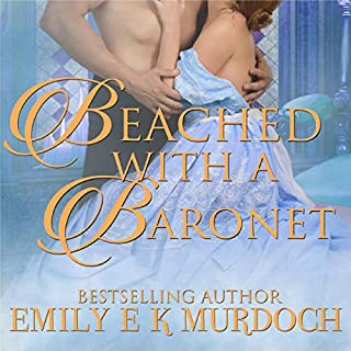 Beached with a Baronet: A Steamy Regency Romance cover art