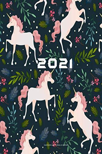 2021 Planificador diario y semanal de unicornio: planificador Agenda diaria y semanal 2021 Ene 2021 - Dic 2021