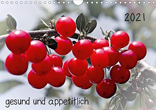 2021 gesund und appetitlich (Wandkalender 2021 DIN A4 quer)