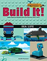 Build It! Sea Life: Make Supercool Models with Your Favorite LEGO® Parts (Brick Books)