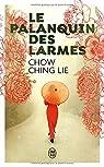 Le palanquin des larmes par Ching Lie