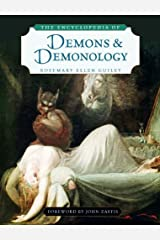The Encyclopedia of Demons and Demonology Kindle Edition