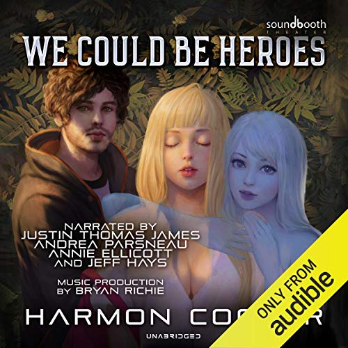 We Could Be Heroes cover art
