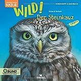 Expedition Natur: WILD! Der Steinkauz   Ein Kindersachbuch für Kinder ab 8 Jahren   Zum Lernen & Staunen über Tiere