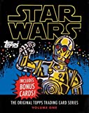 Star Wars: The Original Topps Trading Card Series, Volume One (Topps Star Wars) by Lucasfilm LTD The Topps Company Gary Gerani Robert V. Conte(2015-11-17)