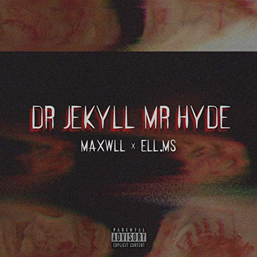 Dr Jekyll Mr Hyde [Explicit]