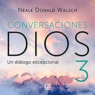 Conversaciones con Dios 3 [Conversations with God 3] audiobook cover art