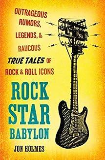 Jon Holmes - Rock Star Babylon
