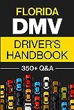 Florida DMV Driver's Handbook: Practice for...