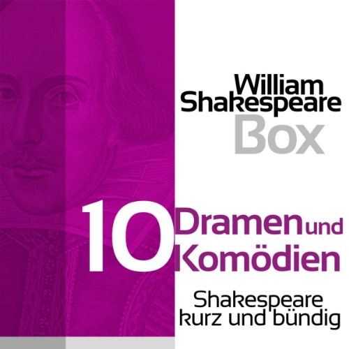 William Shakespeare: Zehn Dramen und Komödien Titelbild