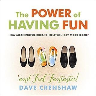 The Power of Having Fun audiobook cover art